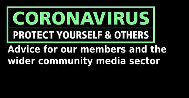 Coronavirus - advice for our members and the wider community media sector
