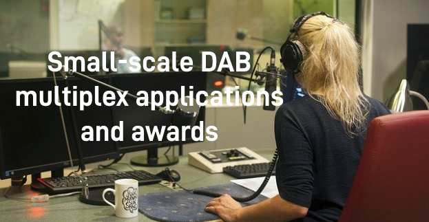 Small-scale DAB multiplex applications and awards